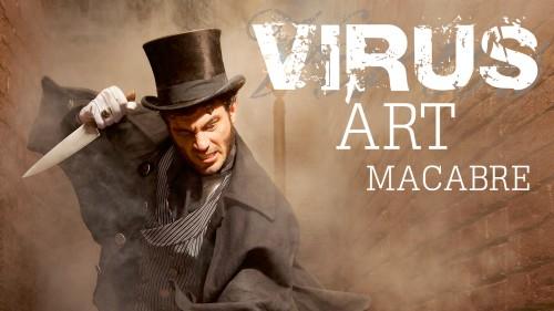 VIRUS Art Macabre