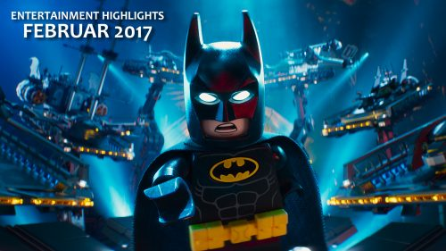 Entertainment Highlights Februar 2017