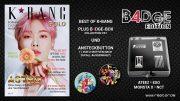 K*bang GOLD #06 B4DGE Edition