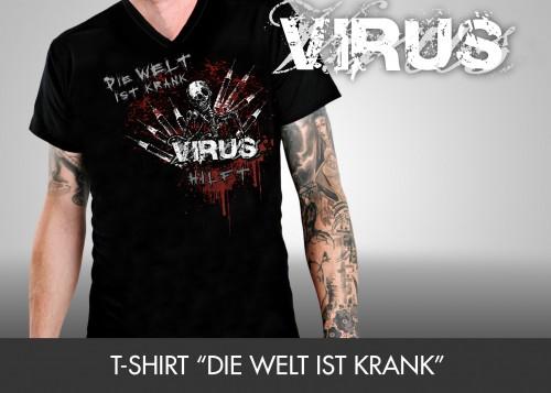 """T-Shirt """"Die Welt ist krank"""""""