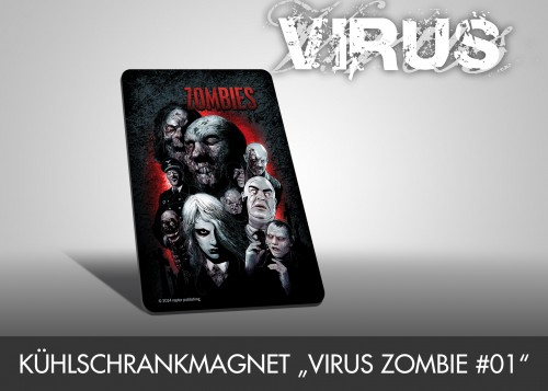 "Kühlschrankmagnet ""VIRUS Zombie #01"""