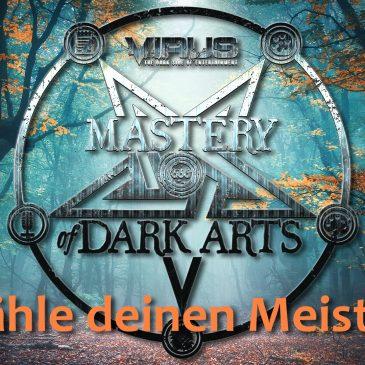 VIRUS Mastery of Dark Arts – Wähle deinen Meister!