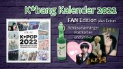K*bang Kalender 2022 Fan Edition